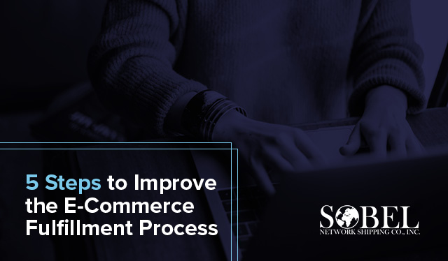 Blog image for 5 Steps to Improve the E-Commerce Fulfillment Process